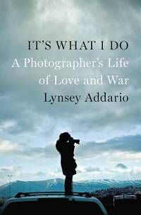 Addario It's What I Do cover in 100 Must-Read Travel Books | Book Riot