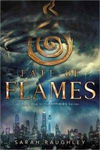 Fate of flames sarah raughley cover
