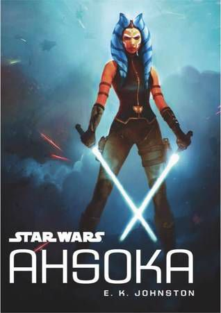 Star Wars Ahsoka by E.K. Johnston cover
