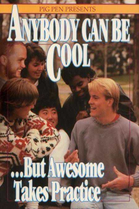 Anybody Can Be Cool...But Awesome Takes Practice by Lorraine Peterson