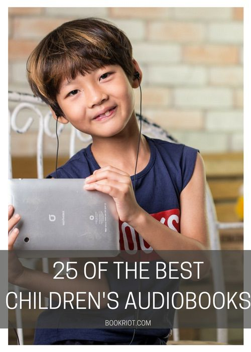 The 25 Best Children's Audiobooks, From Preschool To Middle School | BookRiot.com | Kid's Books | Children's Books | Best Children's Books | Children's Audiobooks | Books | #Audiobooks #Books #KidsBooks #KidLit #ChildrensAudiobooks #KidsAudiobooks #ChildrensBooks