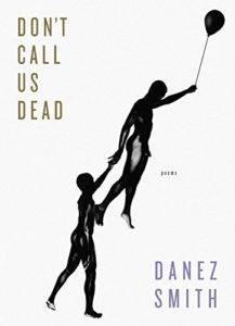 não nos chame de morto por Danez Smith