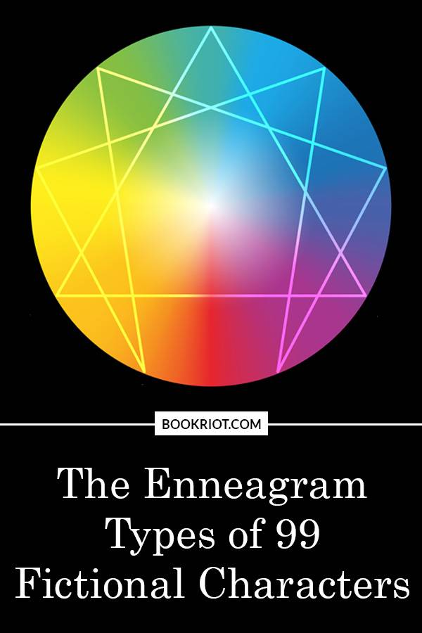 The Enneagram Types of 99 Fictional Characters | Book Riot
