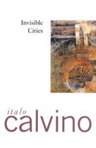 Invisible Cities by Italo Calvino