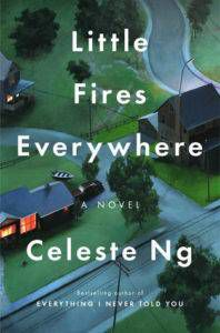 Cover of Little Fires Everywhere by Celeste Ng in 10 Ways to Experience the Holidays Like a Bookseller | BookRiot.com