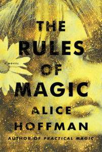 rules of magic alice hoffman witchy books