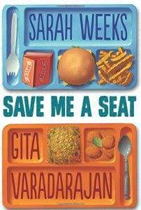 save-me-a-seat-gita-varadarajan-sarah-weeks