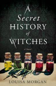 secret history witches louisa morgan witchy books
