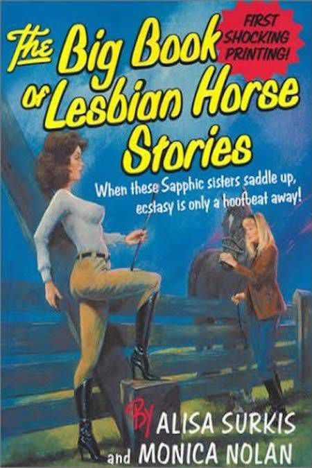 The Big Book of Lesbian Horse Stories by Alisa Surkis