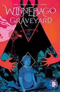 Winnebago Graveyard in 12 of the Best Horror Comics That Are Terrifying Readers Today