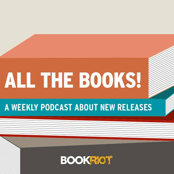 New Releases and More for July 24, 2018 | BOOK RIOT