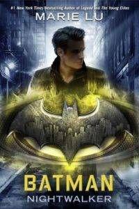 Batman Nightwalker (DC Icons #2) by Marie Lu