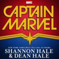 Captain Marvel by Shannon and Dean Hale