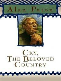 Cry the Beloved Country by Alan Paton Cover
