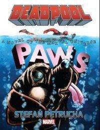 Deadpool Paws by Stefan Petrucha