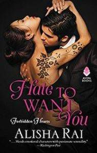 Cover of Hate to Want You by Alisha Rai