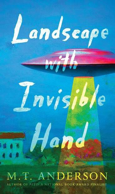 Cover of Landscape with Invisible Hand by M.T. Anderson