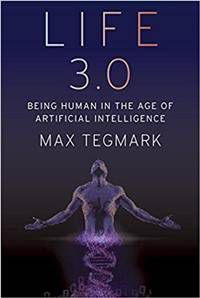 Life 3.0 by Max Tegmark From 3 Nonfiction Science Fiction Recommendations