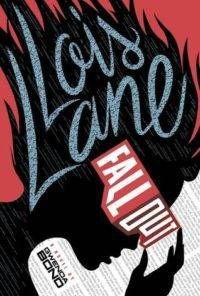 Lois Lane #1 Fallout by Gwenda Bond