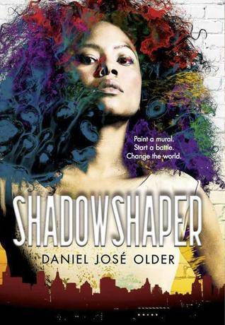 Shadowshaper by Daniel Jose Older book cover, YA Fantasy Books Set in the Modern World