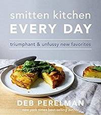 Cover of Smitten Kitchen Every Day by Deb Perelman