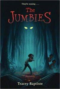 The Jumbies by Tracy Baptiste book cover