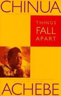 Things Fall Apart by Chinua Achebe in Read Harder: A Work of Colonial or Postcolonial Literature | BookRiot.com