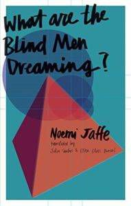 what are the blind men dreaming
