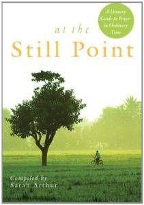 At the Still Point by Sarah Arthur