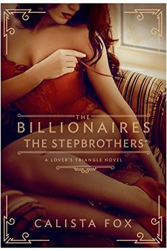 billionaires the stepbrothers