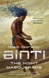 Binti: The Night Masquerade by Nnedi Okorafor