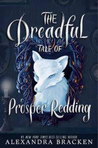 The dreadful tale of Prosper Redding by Alexandra Bracken book cover - paranormal