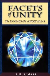 Facets of Unity: The Enneagram of Holy Ideas by A. H. Almaas