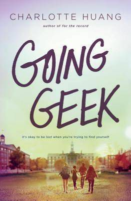 Going Geek by Charlotte Huang cover image