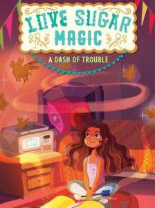 Book cover of Love Sugar Magic by Anna Meriano