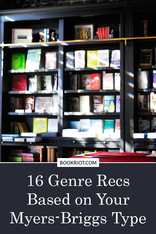 16 Genre Recs Based on Your Myers-Briggs Type