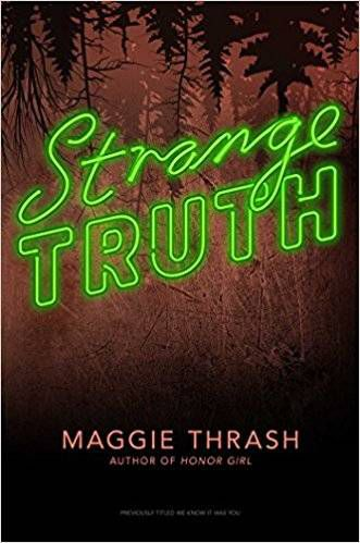 strange truth maggie thrash