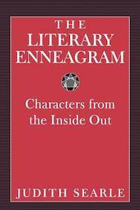 The Literary Enneagram: Characters from the Inside Out by Judith Searle