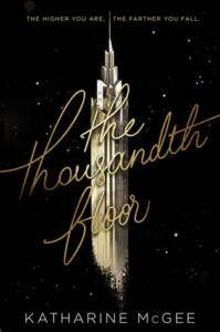 Cover image of The Thousandth Floor by Katharine McGee