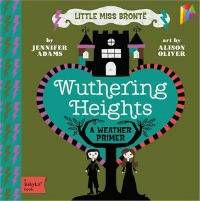 Wuthering Heights (BabyLit) by Jennifer Adams board book cover