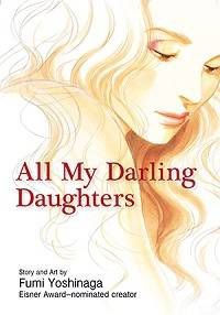 Cover of All My Darling Daughters by Fumi Yoshinaga