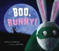 Boo Bunny by Kathryn O Galbraith