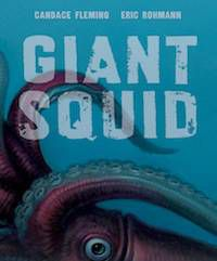 Giant Squid book cover in Best Nonfiction Picture Books | BookRiot.com