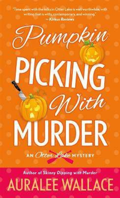 Pumpkin picking with murder by auralee wallace cover image