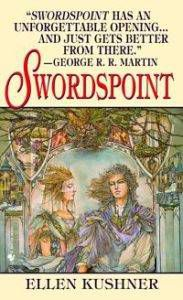 Book cover of Swordspoint by Ellen Kushner