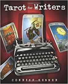 Cover for Tarot for Writers by corrine Kenner