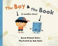 The Boy and the Book by David Michael Slater