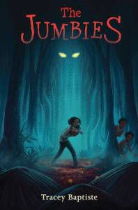 Cover of The Jumbies by Tracey Baptiste