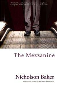 Cover of The Mezzanine by Nicholson Baker