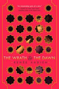 The Wrath and the Dawn (The Wrath and the Dawn #1) by Renee Ahdieh cover